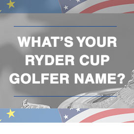 What's your Ryder Cup Golfer Name?